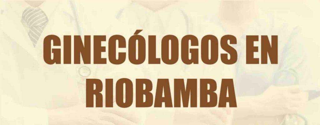 ginecologos riobamba